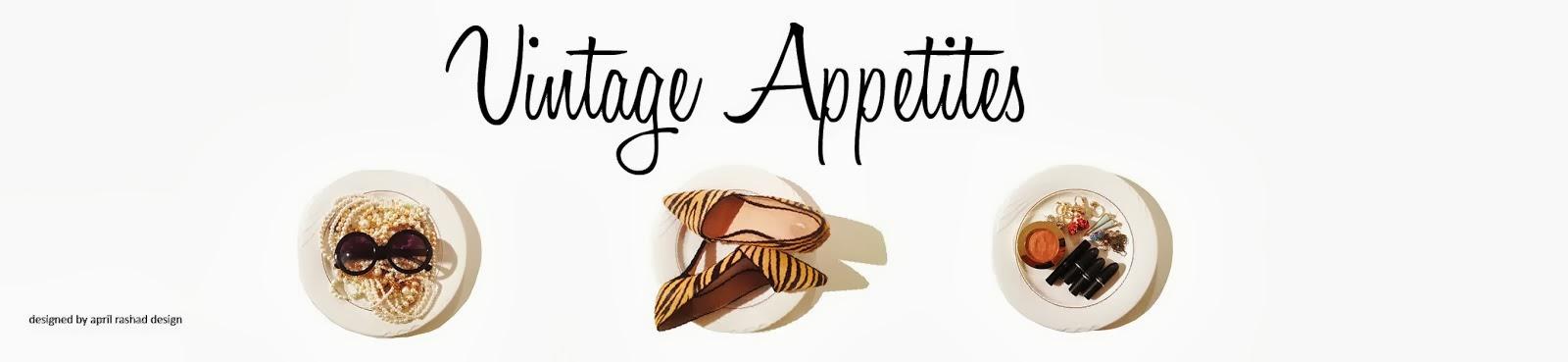 Vintage Appetites