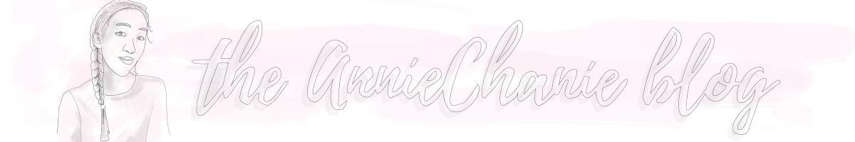 The AnnieChanie Blog