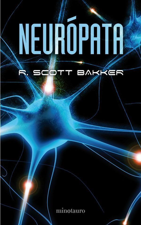 [LITERATURA] Vuestras lecturas. %28Bakker+R+Scott%29+Neuropata