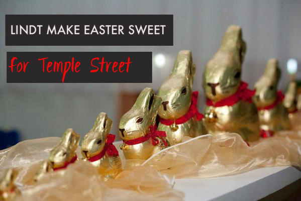 Lindt Make Easter Sweet For Temple Street campaign