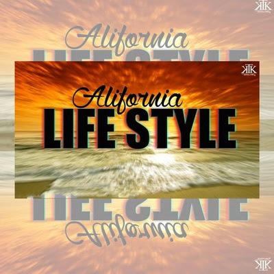 Alifornia G - Life Style (2015)