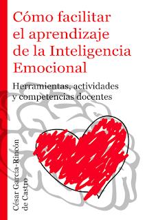 """NOVEDAD 2019: """"Cómo facilitar el aprendizaje de la Inteligencia Emocional"""""""