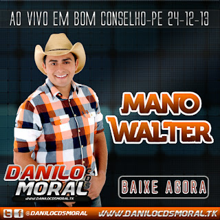 MANO WALTER EM BOM CONSELHO-PE 24-12-13