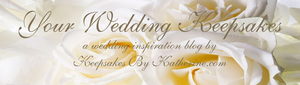 Your Wedding Keepsakes