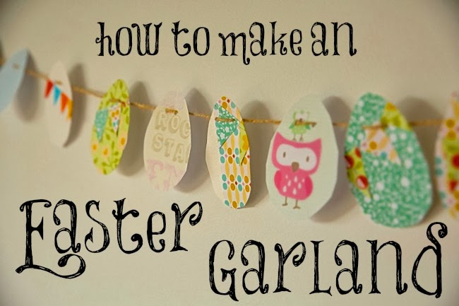 http://froggooseandbear.blogspot.com.au/2014/03/how-to-make-easter-egg-garland.html