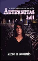 AETERNITAS: ASESINO DE INMORTALES