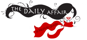 The Daily Affair | Lifestyle Guide - Fashion, Beauty, Travel & Real Life