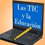 Las TIC y la Educacion