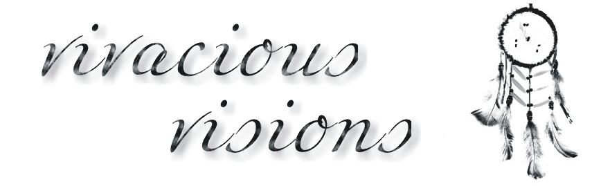 vivacious visions