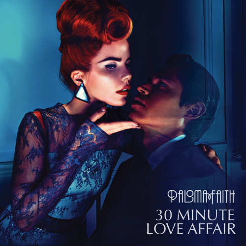 Paloma Faith 30 Minute Love Affair Lyrics, VEVO Music Video