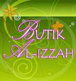 JEMPUT SINGGAH KE BUTIK AL-IZZAH