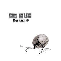 Kolpakopf - Ab Ovo (August 12, 2013)