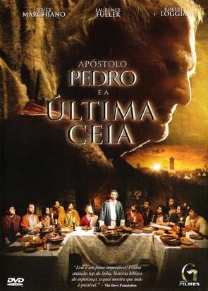 Ap�stolo Pedro e a �ltima Ceia Dublado