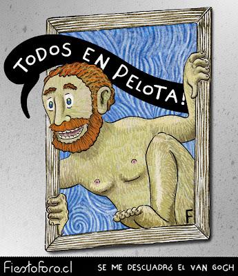 Vincent Vangó está saliendo de su cuadro autorretrato pilucho y gritando «EN PELOTAS TODOS! -- Se me descuadró el Van Gogh.»