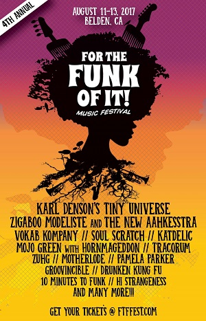 8/11-8/13 : For The Funk of It in Belden, CA