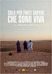 Per organizzare una proiezione del film SOLO PER FARTI SAPERE CHE SONO VIVA