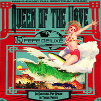 The Top 50 Albums of 2012: 05. Pepe Deluxé - Queen Of The Wave