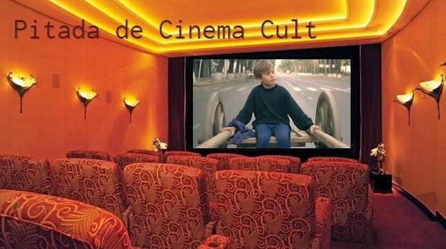 Pitada de Cinema Cult