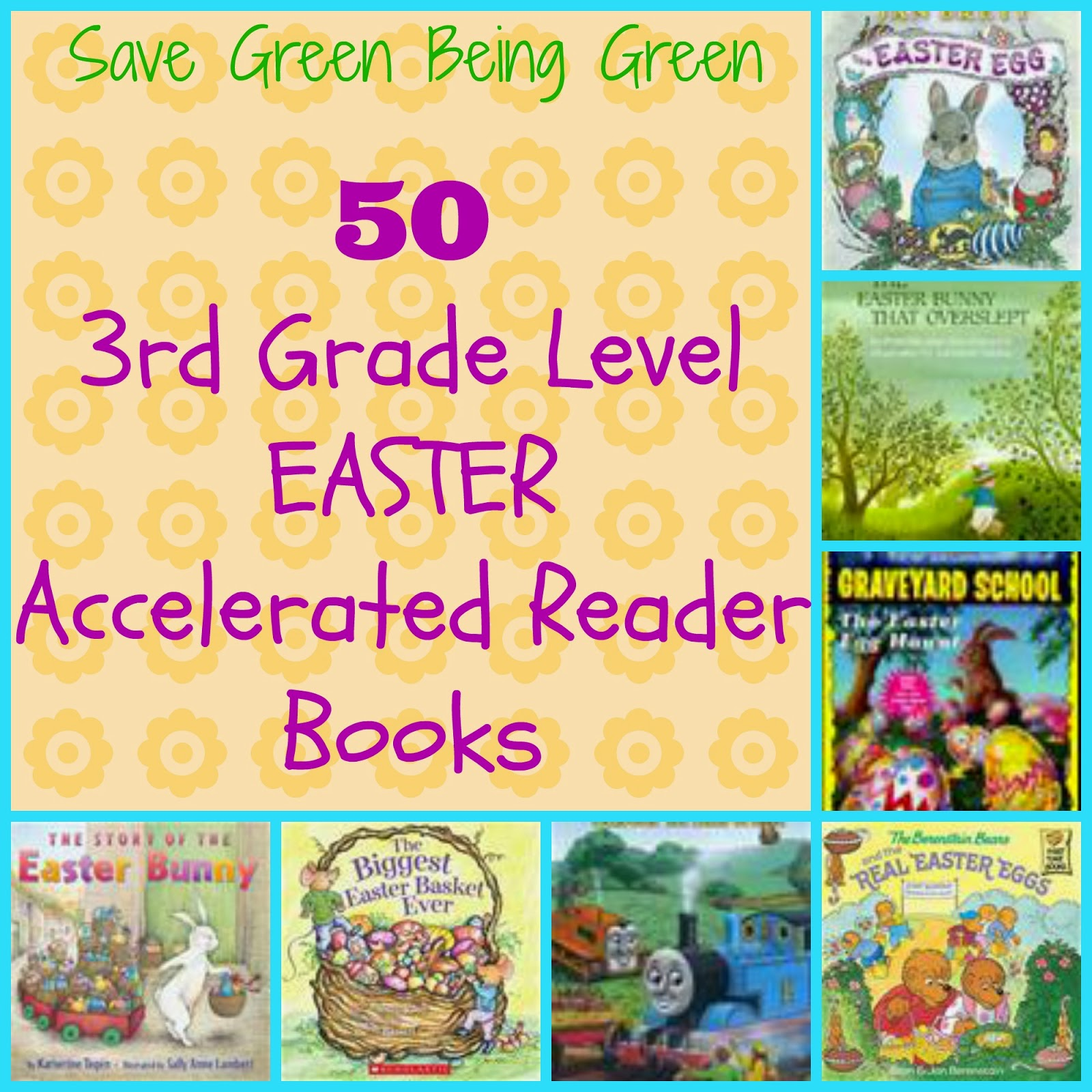 Save Green Being Green: 50 Third Grade Level Easter AR Books