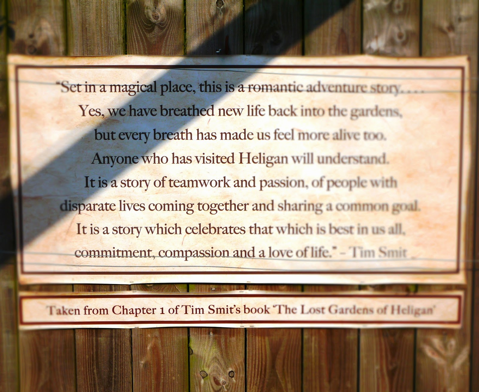 The Lost Gardens of Heligan, Cornwall - Tim Smit's words about the place taken from the book