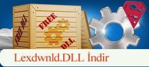 Lexdwnld.dll Hatası çözümü.