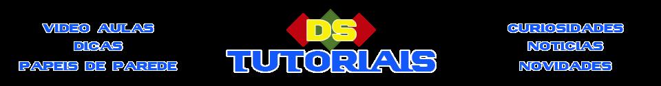 DS TUTORIAIS