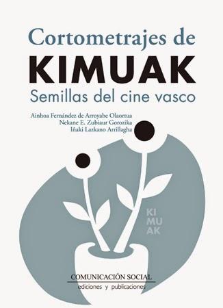Cortometrajes de Kimuak. Semillas del cine vasco