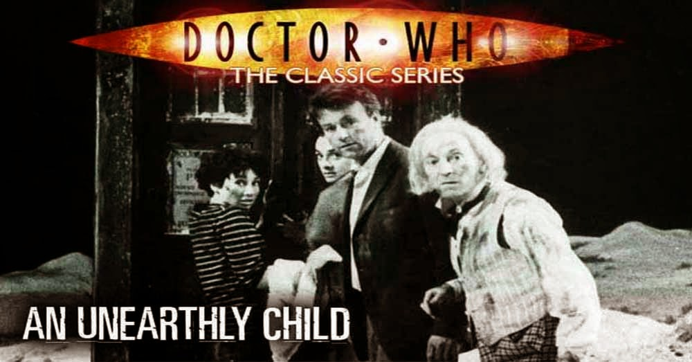 Doctor Who 001: An Unearthly Child