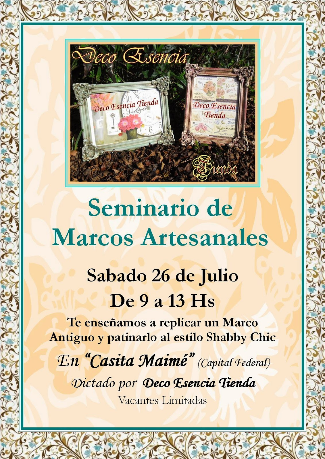 Deco Esencia: Seminario de Marcos Artesanales!!