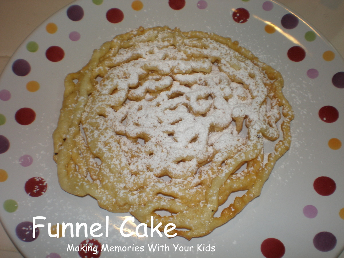 Funnel Cakes Just Like at the Fair - Making Memories With Your Kids