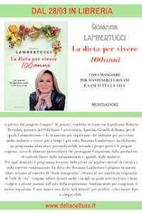 """""""La dieta per vivere 100 anni"""" Mondadori"""