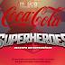 Canción del Comercial de Coca Cola Superheroes