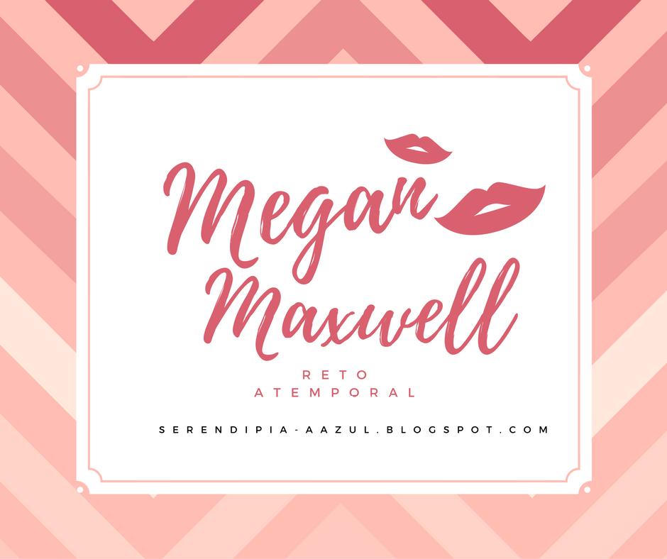Reto Atemporal Megan Maxwell