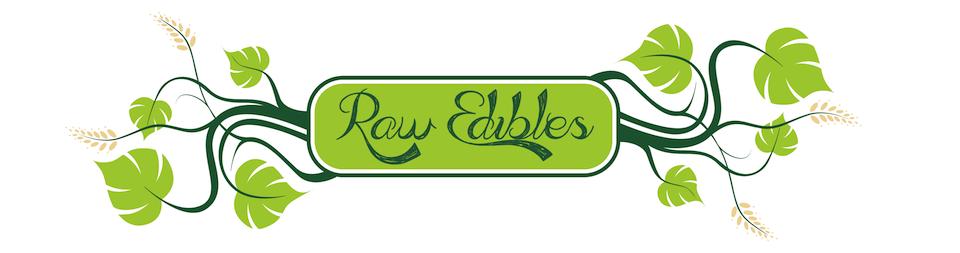 Raw Edibles