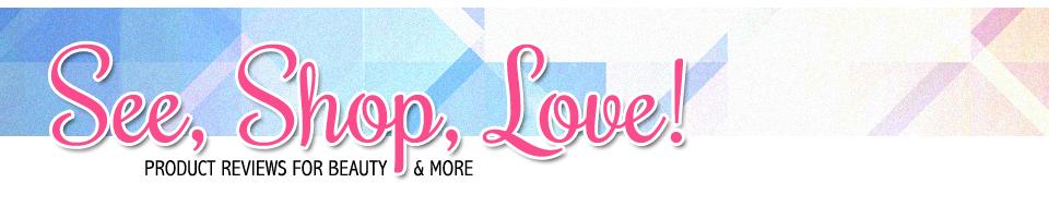 See, Shop, Love!