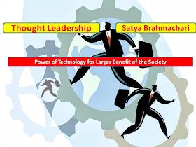 Thought Leadership of Satya Brahmachari