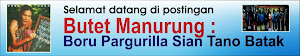 Butet Manurung : Boru Pargurilla Asal Tano Batak