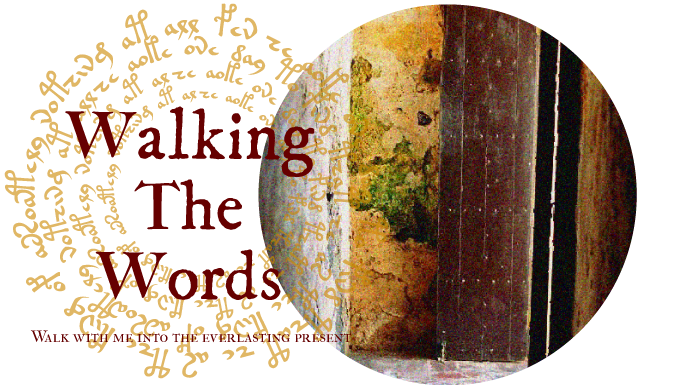 Walking The Words