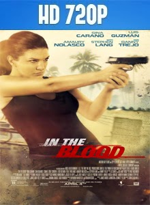 In the Blood 720p Subtitulado 2014