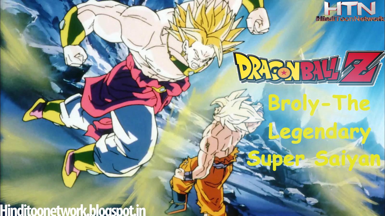 Dragon Ball Z Broly The Legendary Super Saiyan HINDI FULL MOVIE