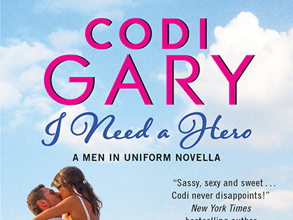 Blog Tour Review: I NEED A HERO (Men in Uniform) by Codi Gary