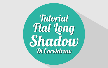 Tutorial Membuat Flat Long Shadow Di CorelDRAW