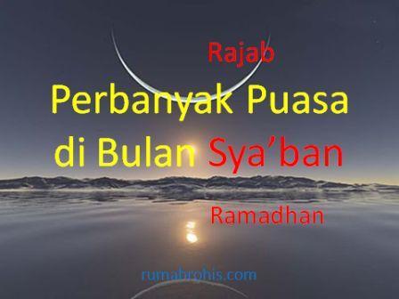 Mari kita sambut bulan Ramadhan yang penuh berkah mulai bulan Sya