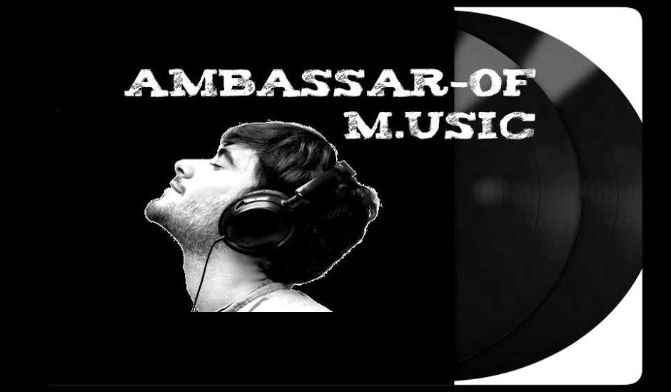 AMBASSADOR-OF M.USIC