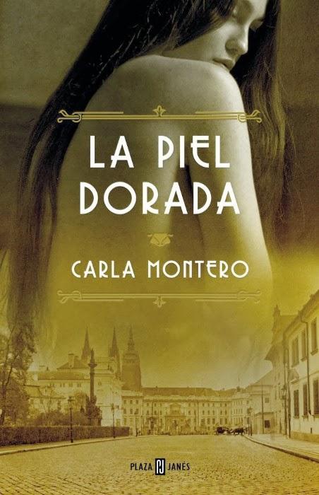 La piel dorada, de Carla Montero