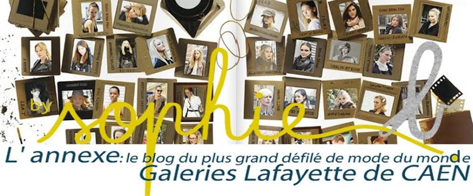 by sophie b. L'annexe : le blog du plus grand défilé de mode du monde - Galeries Lafayette de CAEN