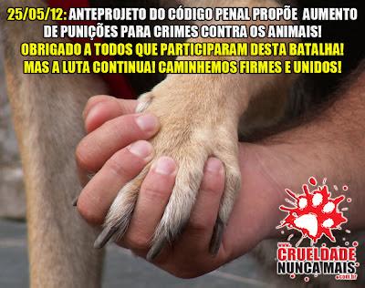 Banner do Movimento Crueldade Nunca Mais sobre anteprojeto do Código Penal, que propõe aumento de punições para crimes contra os animais
