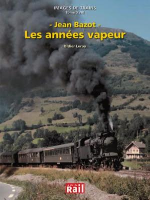 http://www.boutiquedelaviedurail.com/jean-bazot-les-annees-vapeur,fr,4,110222.cfm