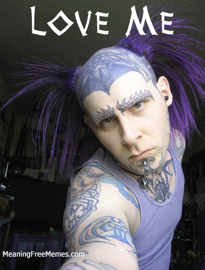 Even Tattooed Pierced Purple Pigtailed Freaks Need Love