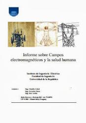 INFORME SOBRE CAMPOS ELECTROMAGNÉTICOS Y SALUD HUMANA